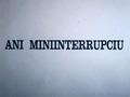 Ani miniinterrupciu [hraný film]